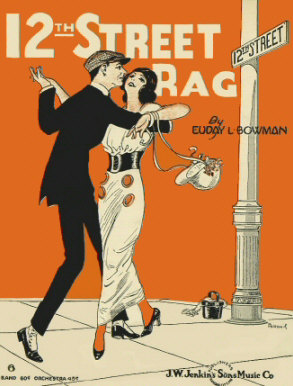 The 12th Street Rag by Euday L. Bowman