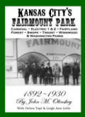 Kansas City&#39;s Fairmount Park ~ Kansas City History, Sugar Creek History, Independence, Missouri History, and more