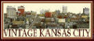 Vintage Kansas City.com ~ People, Places, and History from Old Kansas City.