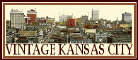 Vintage Kansas City.com ~ Home of the Kansas City Time Travel Company