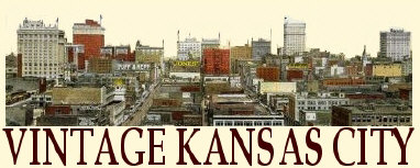 Vintage Kansas City.com ~ Good Times in Kansas City History