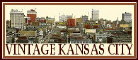 Vintage Kansas City.com ~ Time Travel Kansas City Style